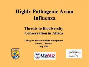 Highly Pathogenic Avian Influenza Threats to Biodiversity Conservation
