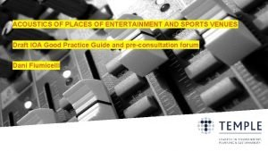 ACOUSTICS OF PLACES OF ENTERTAINMENT AND SPORTS VENUES