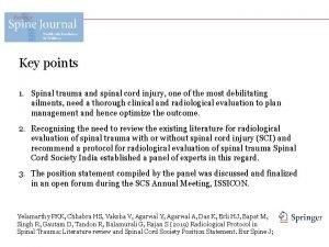 Key points 1 Spinal trauma and spinal cord