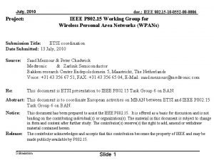 July 2010 Project doc IEEE 802 15 10