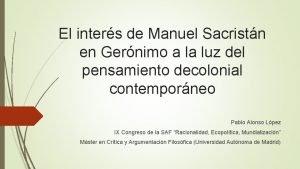 El inters de Manuel Sacristn en Gernimo a