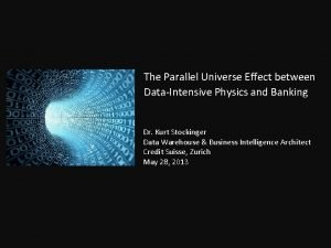 The Parallel Universe Effect between DataIntensive Physics and