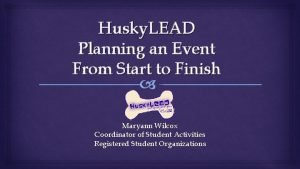 Husky LEAD Planning an Event From Start to
