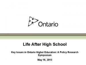 Life After High School Key Issues in Ontario