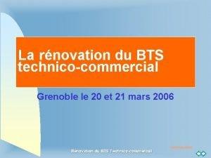 La rnovation du BTS technicocommercial Grenoble le 20