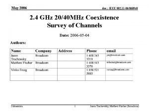 May 2006 doc IEEE 802 11 060609 r
