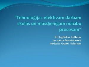 Tehnoloijas efektvam darbam skols un msdiengam mcbu procesam