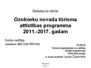 Bakalaura darbs Ozolnieku novada trisma attstbas programma 2011