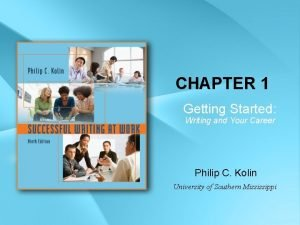 CHAPTER 1 Getting Started Writing and Your Career