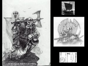 An ahistorical depiction of a Viking Who Were