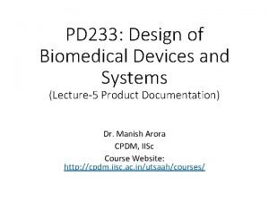 PD 233 Design of Biomedical Devices and Systems