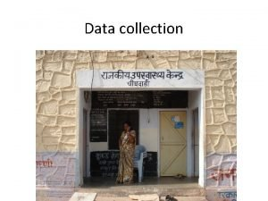 Data collection Data analysis in the research process