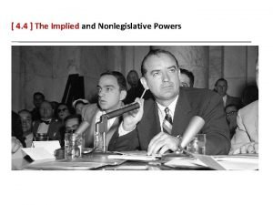 4 4 The Implied and Nonlegislative Powers 4