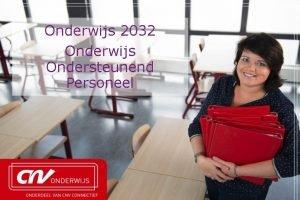 Onderwijs 2032 Onderwijs Ondersteunend Personeel Actuele ontwikkelingen WRR