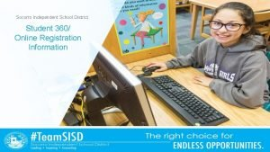 Socorro Independent School District Student 360 Online Registration
