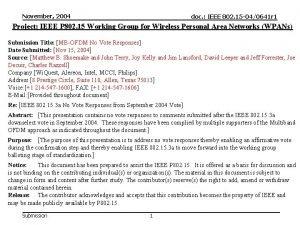 November 2004 doc IEEE 802 15 040641 r