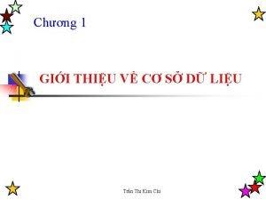 Chng 1 GII THIU V C S D