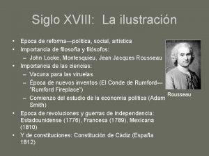 Siglo XVIII La ilustracin Epoca de reformapoltica social