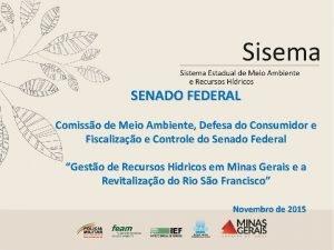 SENADO FEDERAL Comisso de Meio Ambiente Defesa do