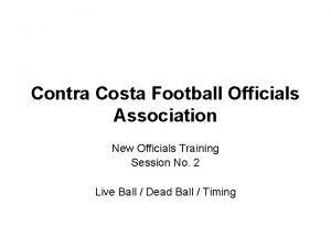 Contra Costa Football Officials Association New Officials Training