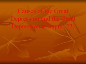 Causes of the Great Depression and the Great