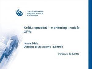 Krtka sprzeda monitoring i nadzr GPW Iwona Edris
