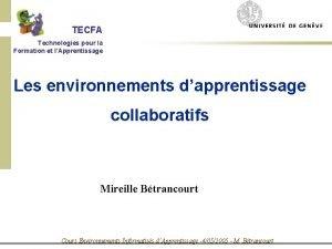 TECFA Technologies pour la Formation et lApprentissage Les