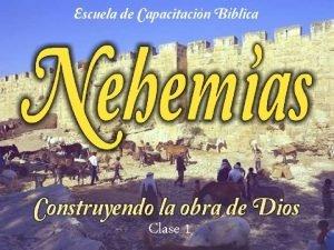 Clase 1 Introduccin Autor Nehemas La mayor parte