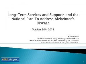 LongTerm Services and Supports and the National Plan