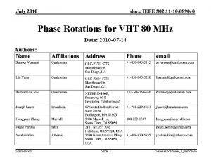 July 2010 doc IEEE 802 11 100890 r