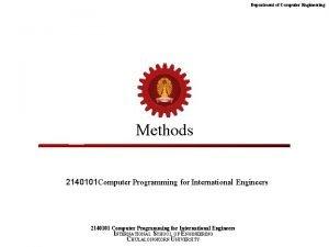 Department of Computer Engineering Methods 2140101 Computer Programming