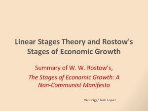 Linear Stages Theory and Rostows Stages of Economic