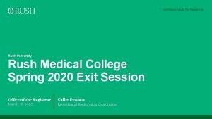 Rush University Rush Medical College Spring 2020 Exit