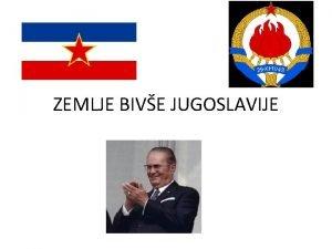 ZEMLJE BIVE JUGOSLAVIJE SOCIJALISTIKA REPUBLIKA BOSNA I HERCEGOVINA