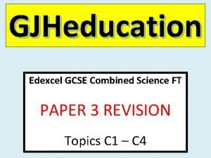 GJHeducation nfs Edexcel GCSE Combined Science FT PAPER