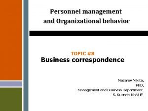 Personnel management and Organizational behavior TOPIC 8 Business