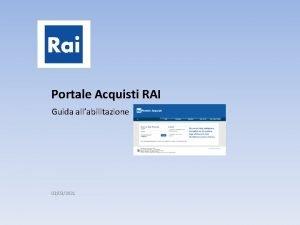 Portale Acquisti RAI Guida allabilitazione 03032021 Guida allabilitazione