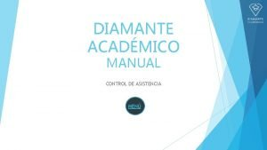 DIAMANTE ACADMICO MANUAL CONTROL DE ASISTENCIA MEN MEN