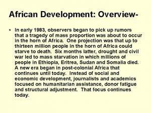 African Development Overview In early 1983 observers began