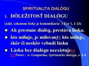 SPIRITUALITA DIALGU 1 DLEITOS DIALGU zkl zkonom lsky