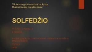 Vilniaus Algirdo muzikos mokykla Muzikos teorijos metodin grup