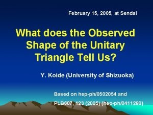 February 15 2005 at Sendai What does the