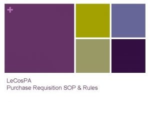 Le Cos PA Purchase Requisition SOP Rules Purchase