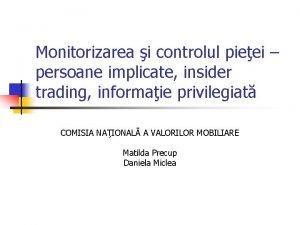 Monitorizarea i controlul pieei persoane implicate insider trading