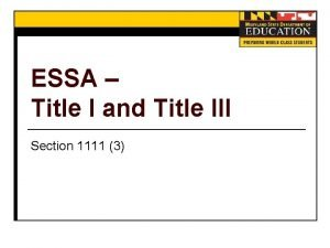 ESSA Title I and Title III Section 1111