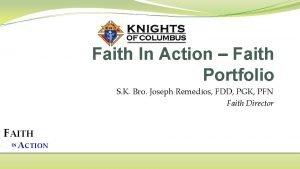 Faith In Action Faith Portfolio S K Bro