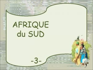 AFRIQUE du SUD 3 AVEC MARIJO S E