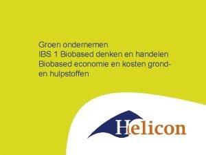 Groen ondernemen IBS 1 Biobased denken en handelen