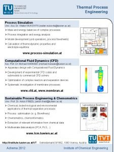 Thermal Process Engineering Process Simulation Univ Ass Dr