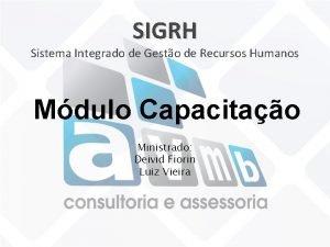 SIGRH Sistema Integrado de Gesto de Recursos Humanos